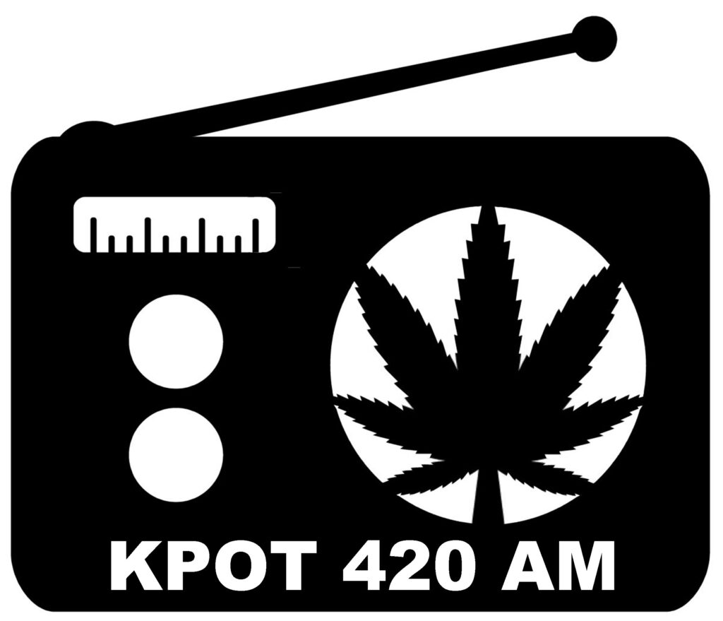 KPOT 420 AM Public Radio Getting you higher lower on the dial
